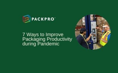 7 Ways to Improve Packaging Productivity during Pandemic